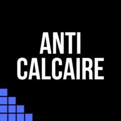 Anti Calcaire